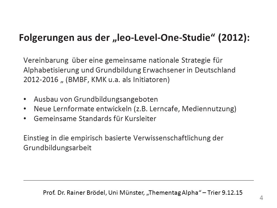 "Folgerungen aus der ""leo-Level-One-Studie (2012):"