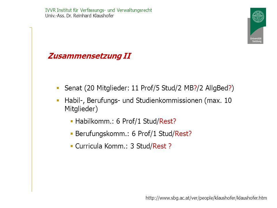 Zusammensetzung II Senat (20 Mitglieder: 11 Prof/5 Stud/2 MB /2 AllgBed ) Habil-, Berufungs- und Studienkommissionen (max. 10 Mitglieder)