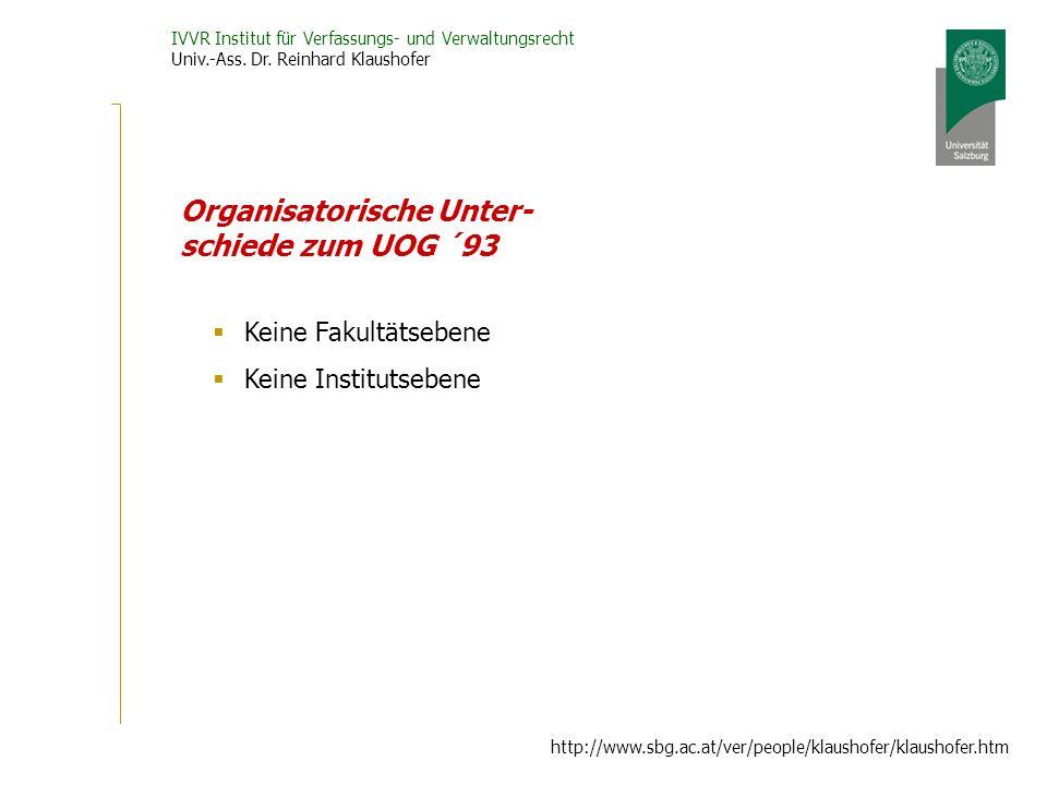 Organisatorische Unter-schiede zum UOG ´93