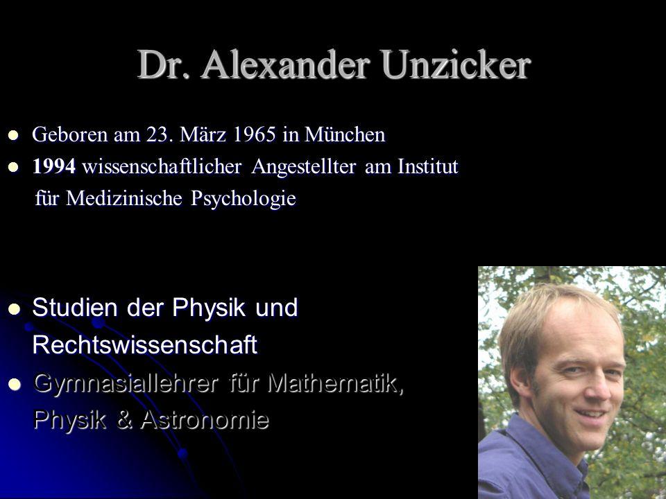 Dr. Alexander Unzicker Studien der Physik und Rechtswissenschaft