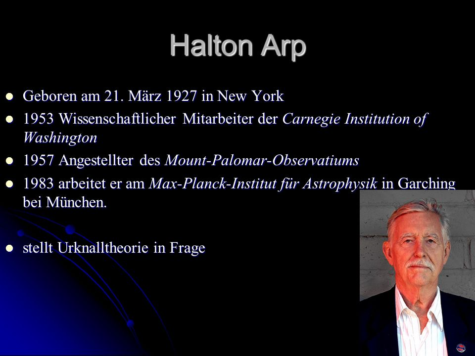Halton Arp Geboren am 21. März 1927 in New York