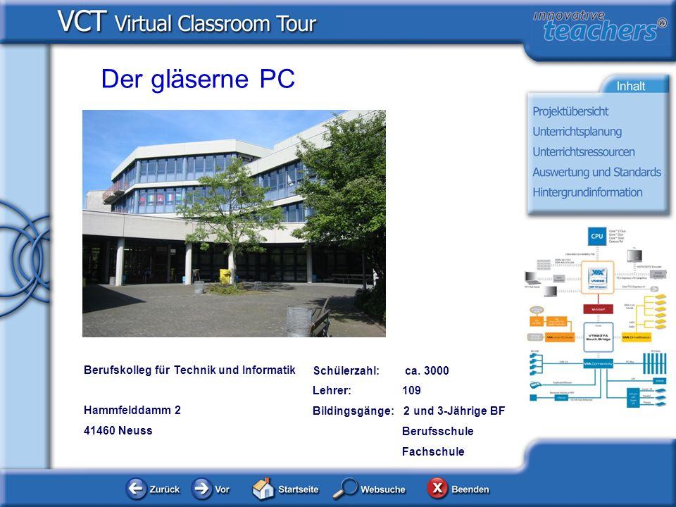 Der gläserne PC Berufskolleg für Technik und Informatik