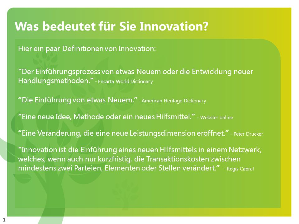 Was bedeutet für Sie Innovation