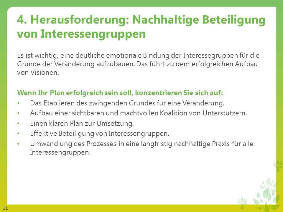 4. Herausforderung: Nachhaltige Beteiligung von Interessengruppen