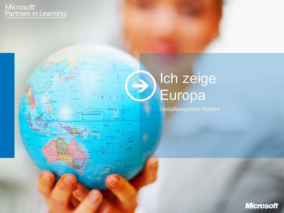 Ich zeige Europa Gestaltung eines Posters