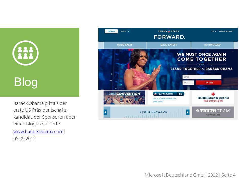 Blog Barack Obama gilt als der erste US Präsidentschafts-kandidat, der Sponsoren über einen Blog akquirierte.