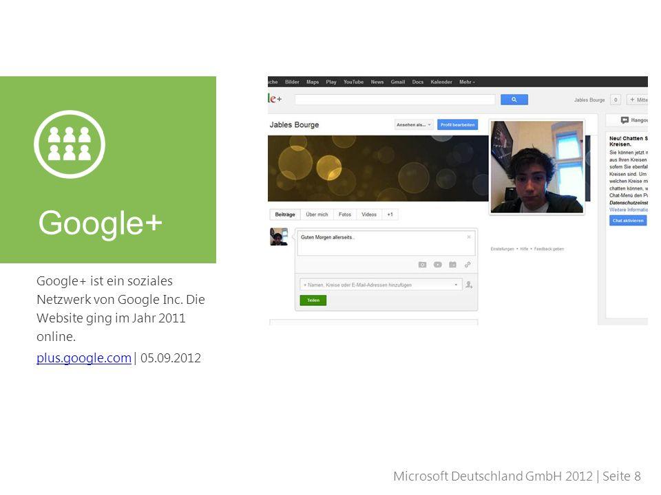 Google+ Google+ ist ein soziales Netzwerk von Google Inc.