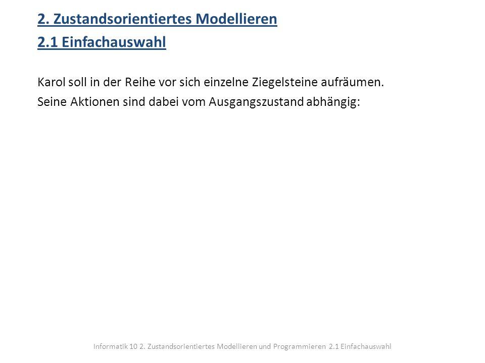 2. Zustandsorientiertes Modellieren 2.1 Einfachauswahl