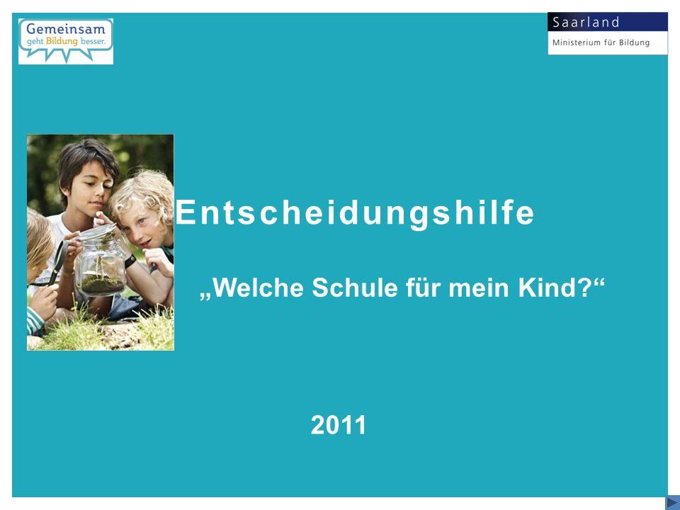 """Entscheidungshilfe """"Welche Schule für mein Kind 2011 Begrüßungsbild"""