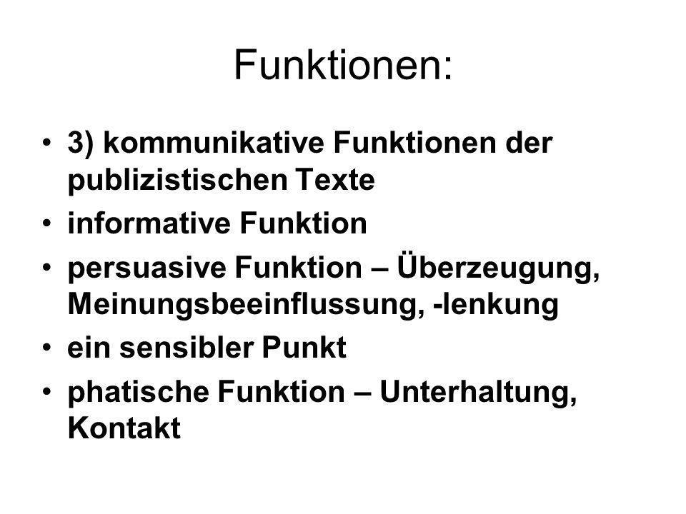 Funktionen: 3) kommunikative Funktionen der publizistischen Texte