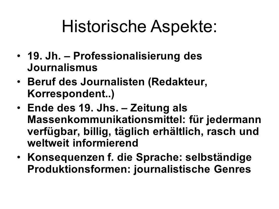 Historische Aspekte: 19. Jh. – Professionalisierung des Journalismus