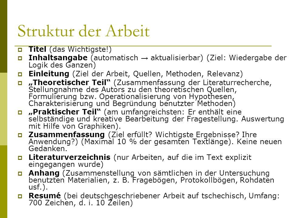 Struktur der Arbeit Titel (das Wichtigste!)