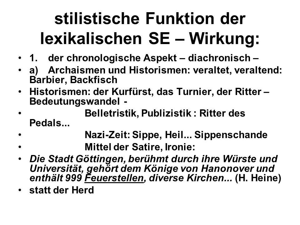 stilistische Funktion der lexikalischen SE – Wirkung: