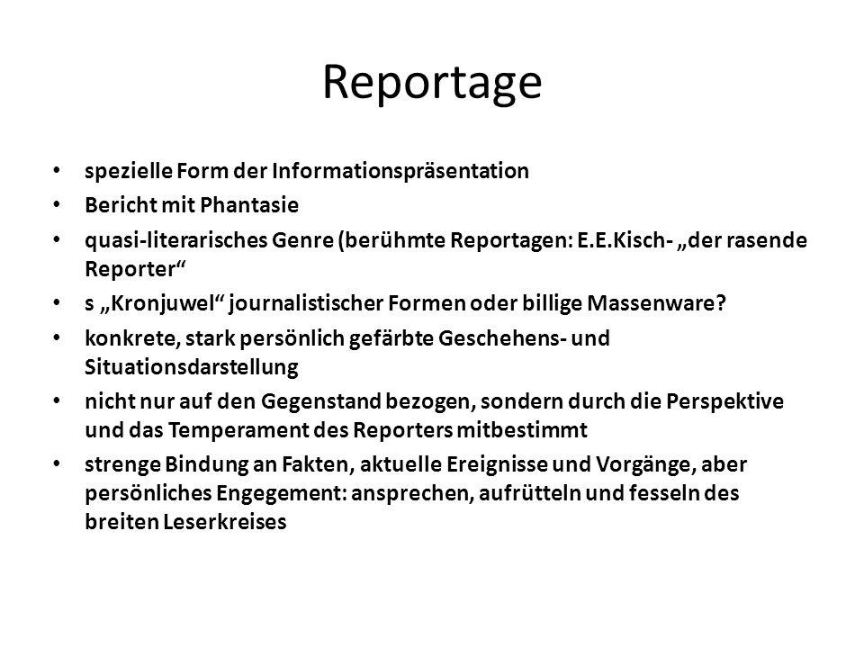 Reportage spezielle Form der Informationspräsentation