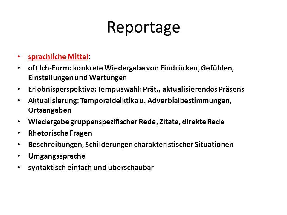 Reportage sprachliche Mittel: