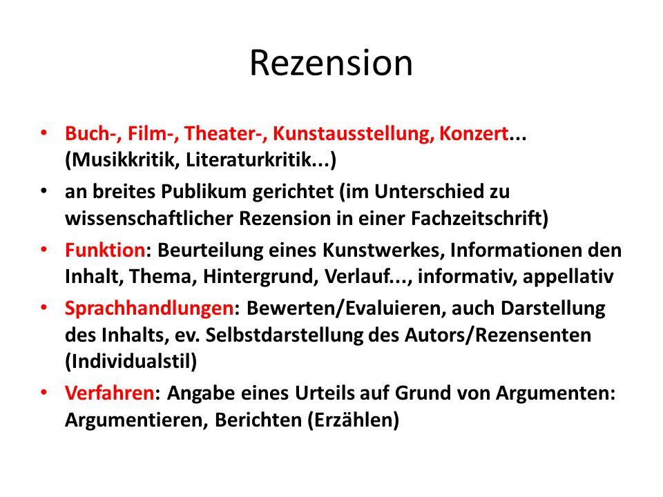 Rezension Buch-, Film-, Theater-, Kunstausstellung, Konzert... (Musikkritik, Literaturkritik...)