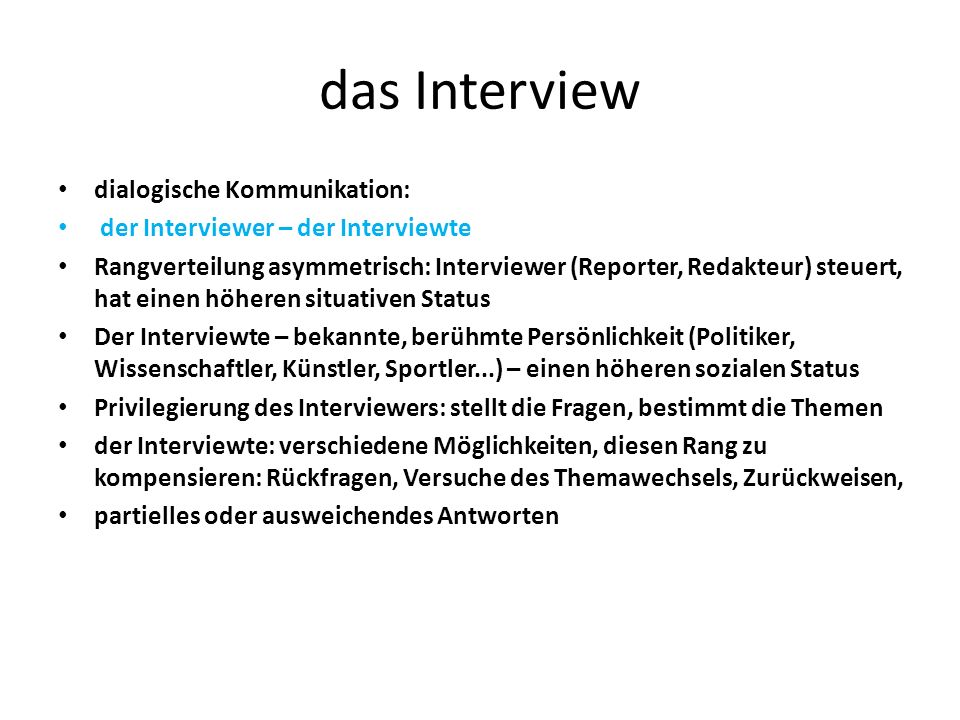 das Interview dialogische Kommunikation: