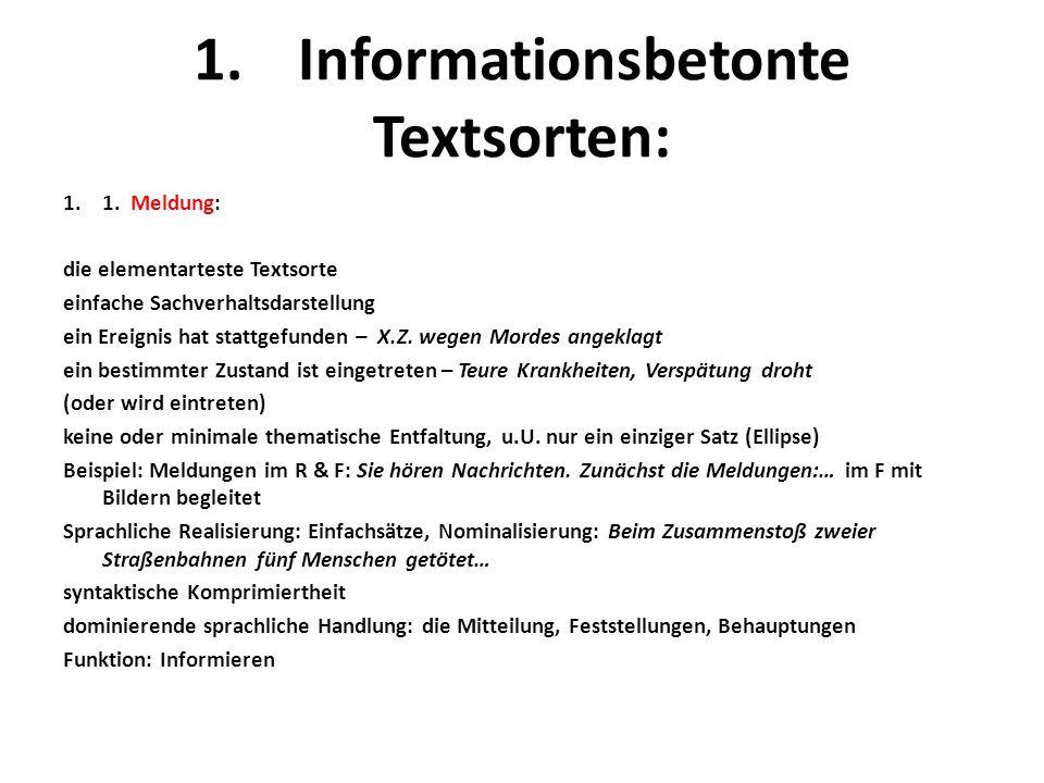 1. Informationsbetonte Textsorten: