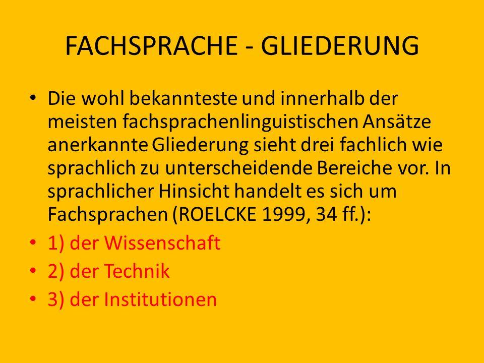 FACHSPRACHE - GLIEDERUNG