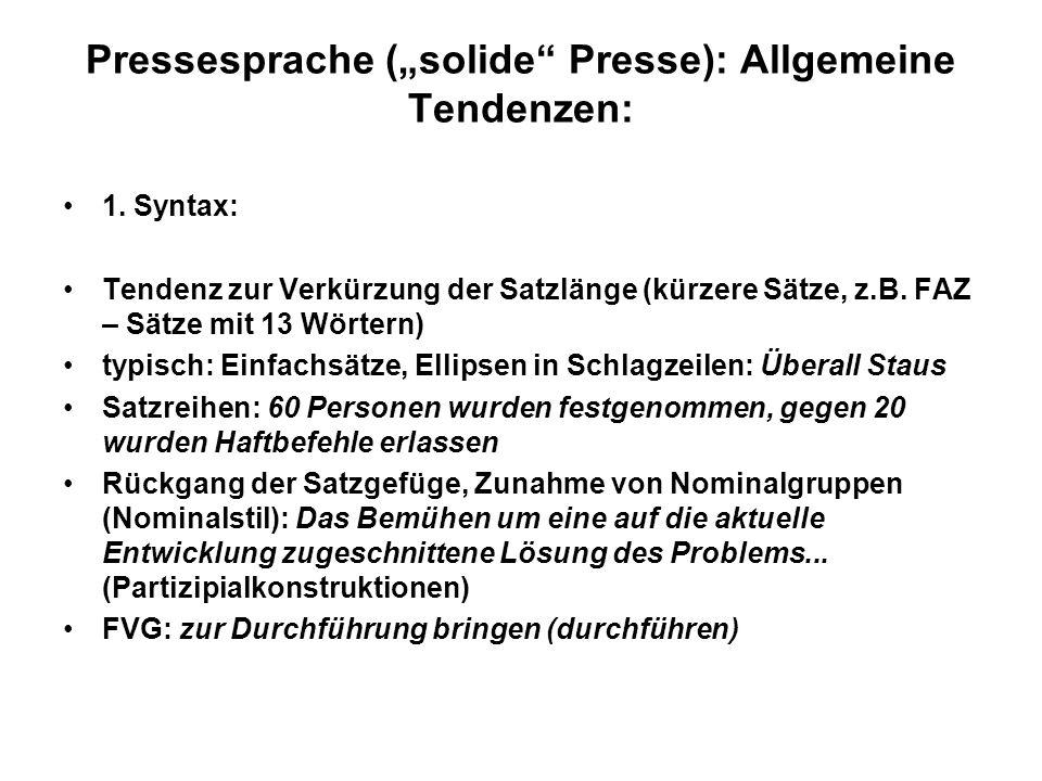 """Pressesprache (""""solide Presse): Allgemeine Tendenzen:"""