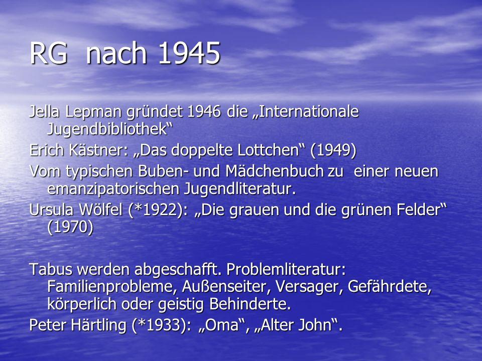 """RG nach 1945 Jella Lepman gründet 1946 die """"Internationale Jugendbibliothek Erich Kästner: """"Das doppelte Lottchen (1949)"""