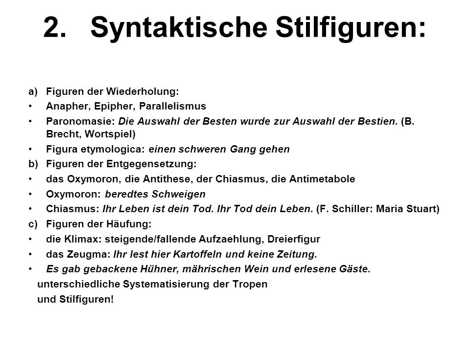2. Syntaktische Stilfiguren: