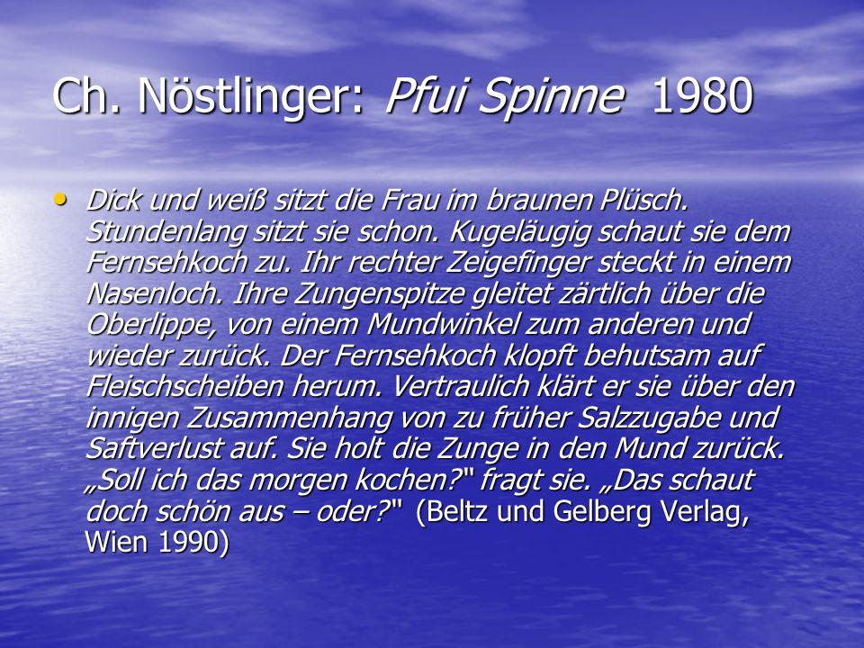 Ch. Nöstlinger: Pfui Spinne 1980