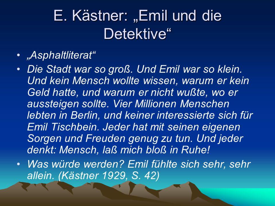 """E. Kästner: """"Emil und die Detektive"""
