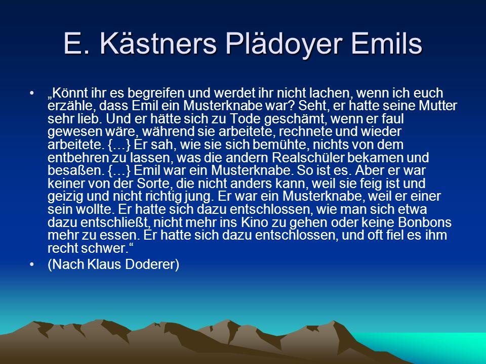 E. Kästners Plädoyer Emils