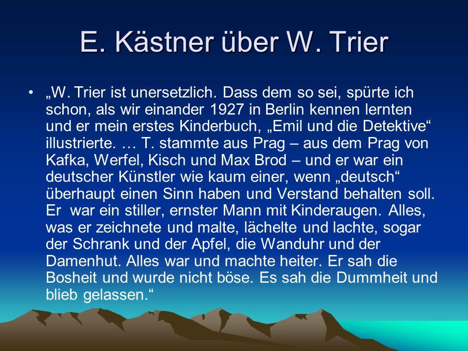 E. Kästner über W. Trier