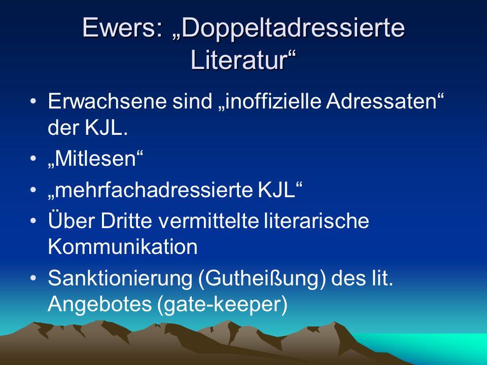 """Ewers: """"Doppeltadressierte Literatur"""