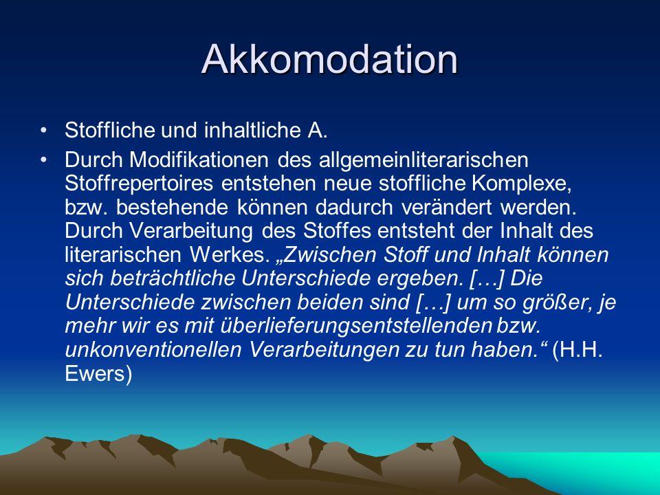 Akkomodation Stoffliche und inhaltliche A.
