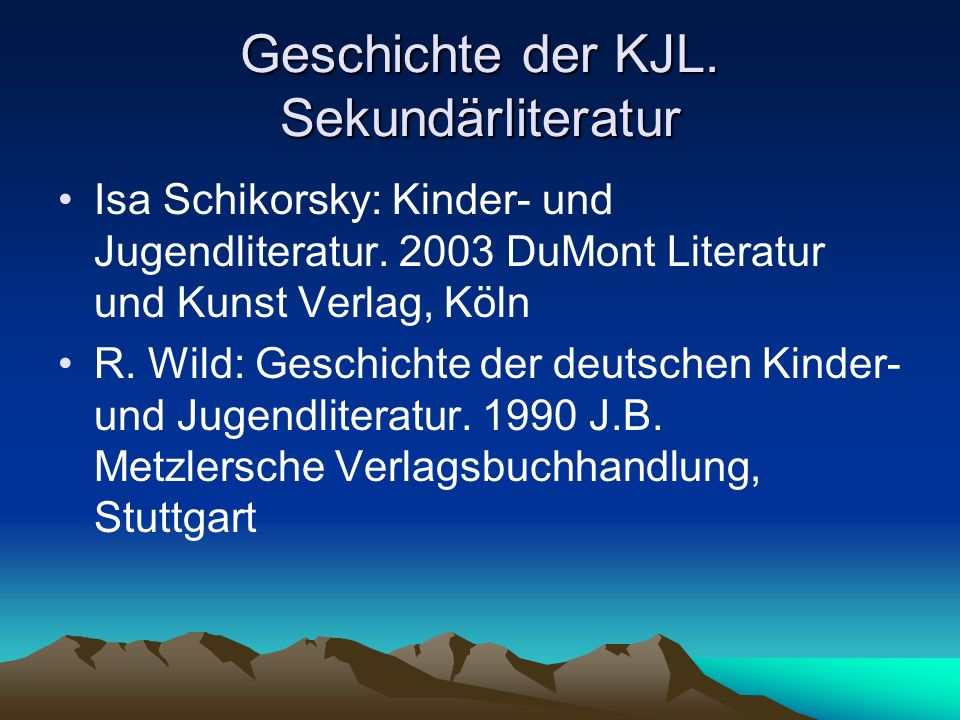 Geschichte der KJL. Sekundärliteratur
