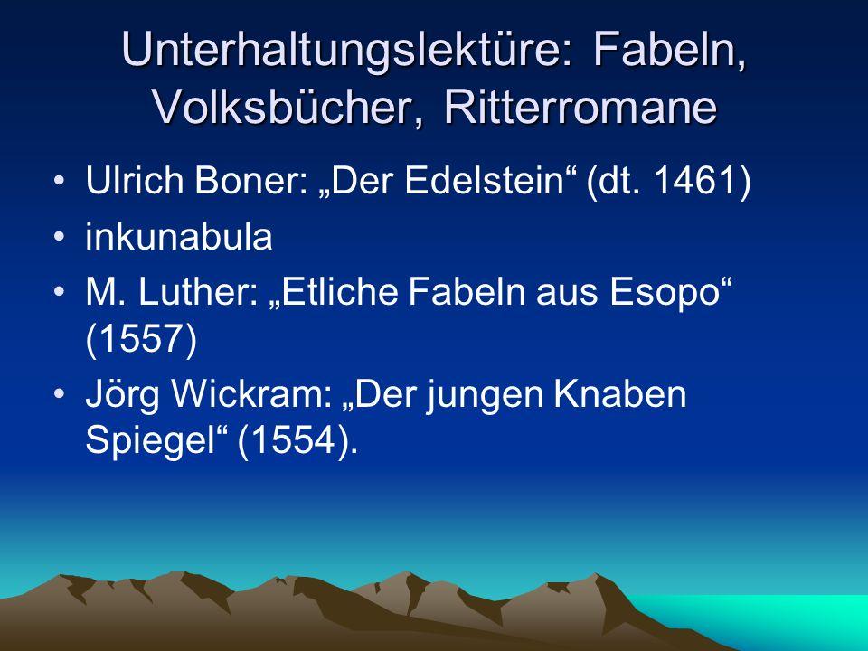 Unterhaltungslektüre: Fabeln, Volksbücher, Ritterromane