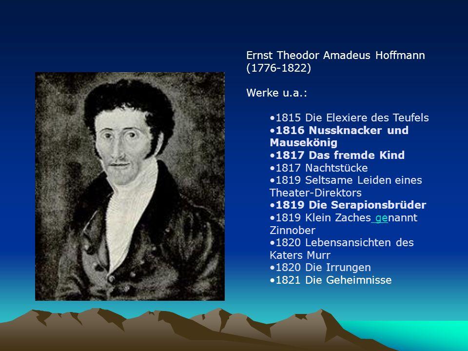 Ernst Theodor Amadeus Hoffmann (1776-1822)