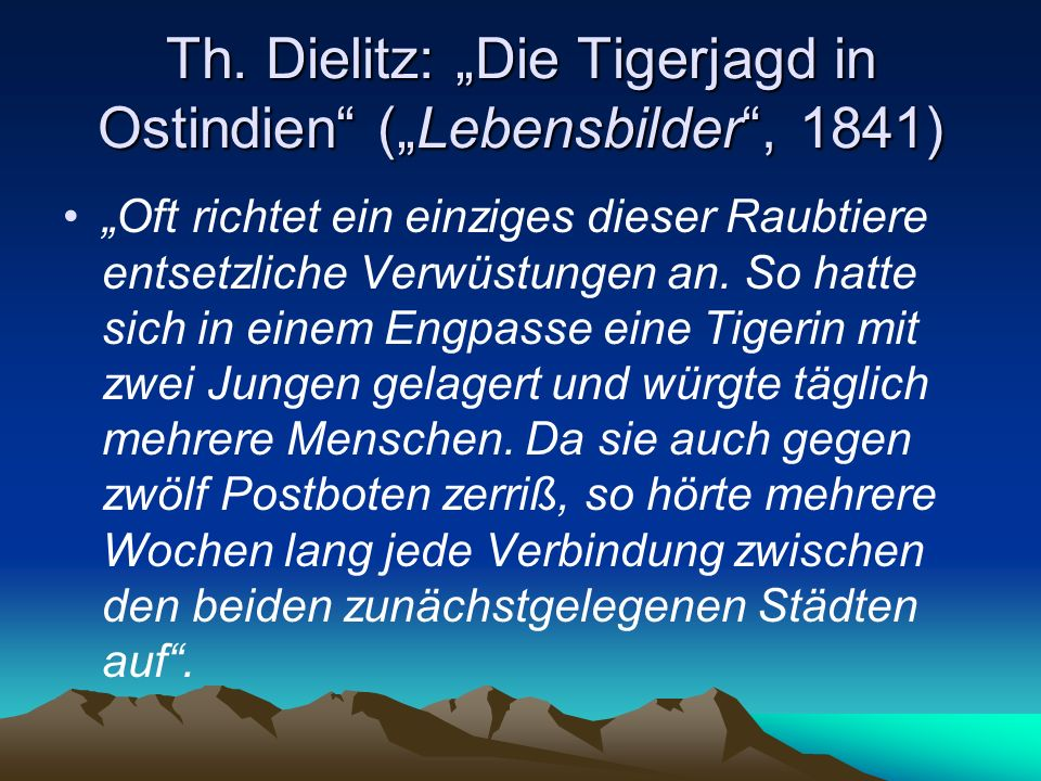 "Th. Dielitz: ""Die Tigerjagd in Ostindien (""Lebensbilder , 1841)"