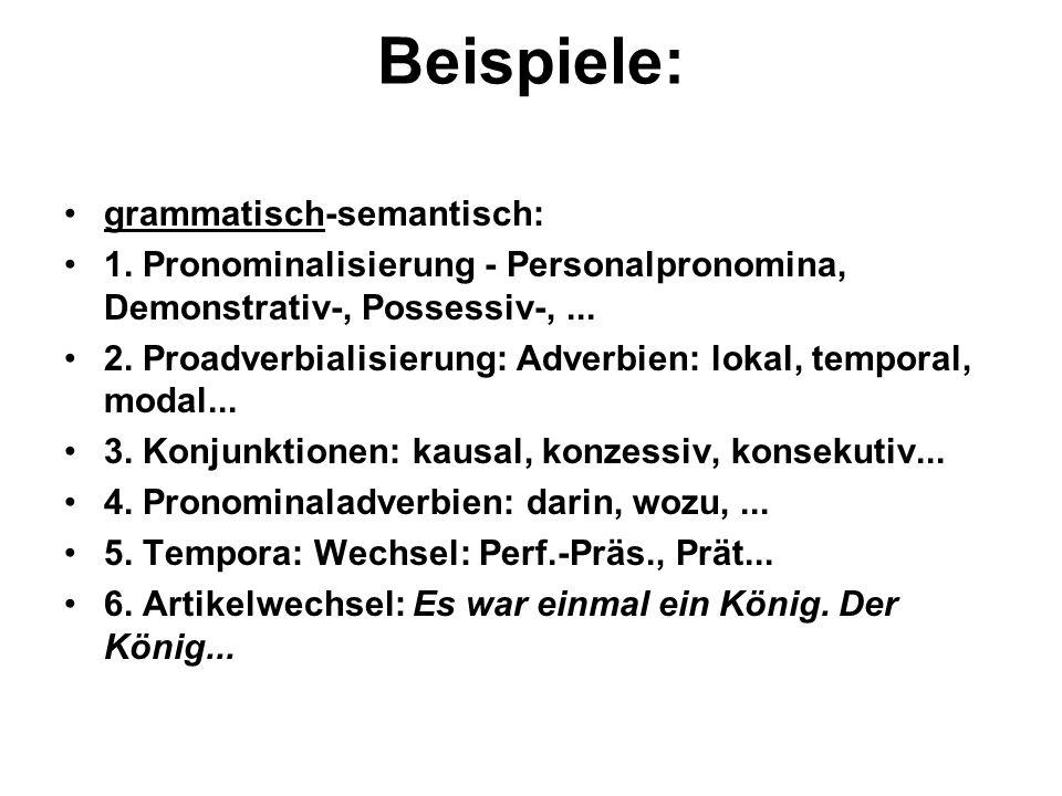 Beispiele: grammatisch-semantisch: