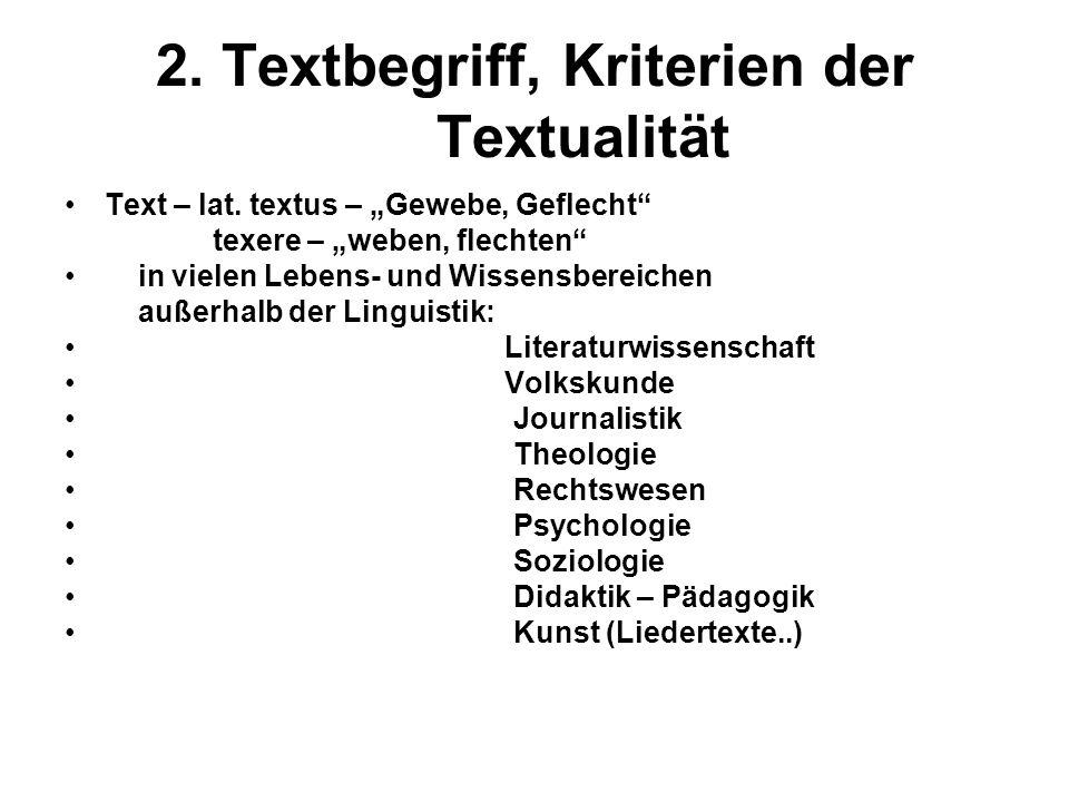 2. Textbegriff, Kriterien der Textualität