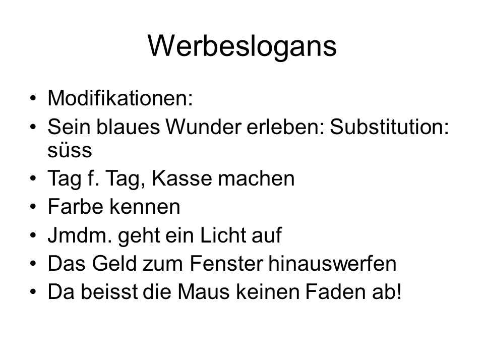 Werbeslogans Modifikationen: