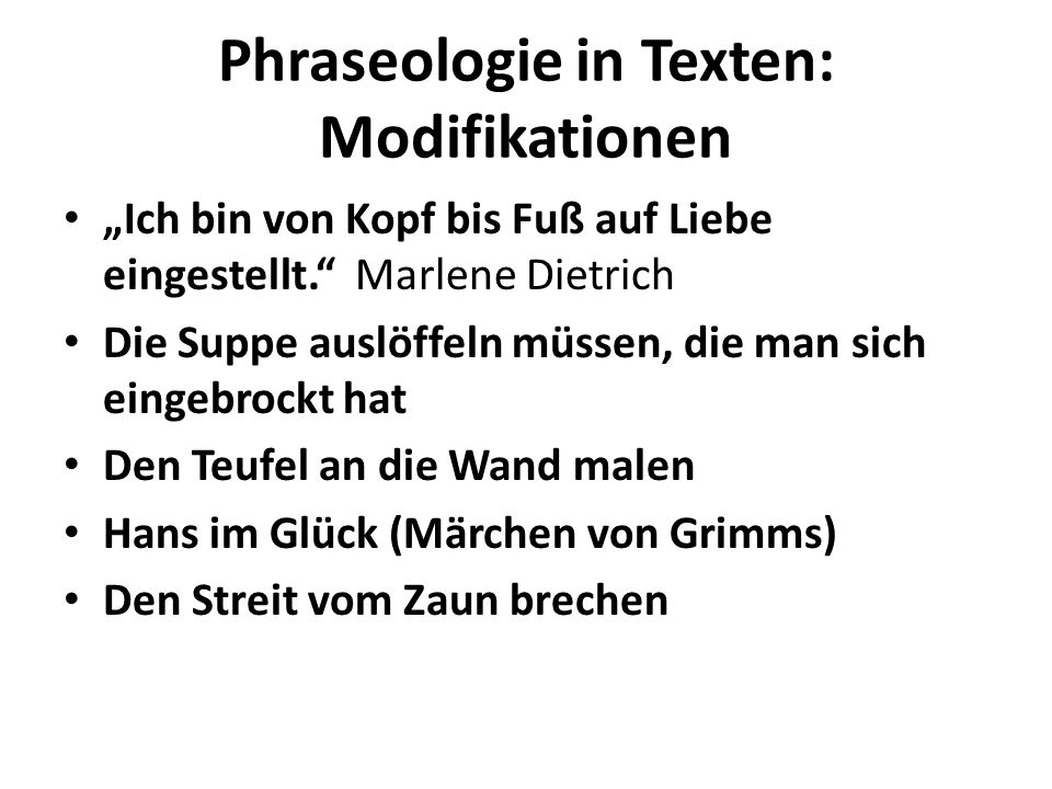 Phraseologie in Texten: Modifikationen