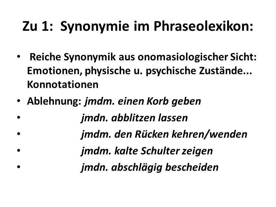Zu 1: Synonymie im Phraseolexikon: