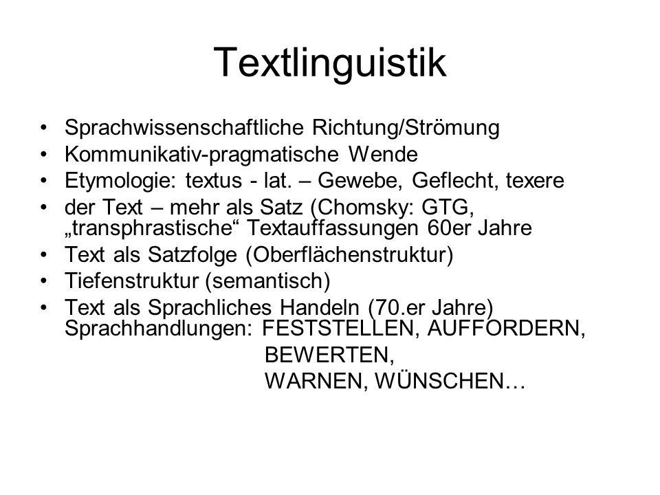 Textlinguistik Sprachwissenschaftliche Richtung/Strömung