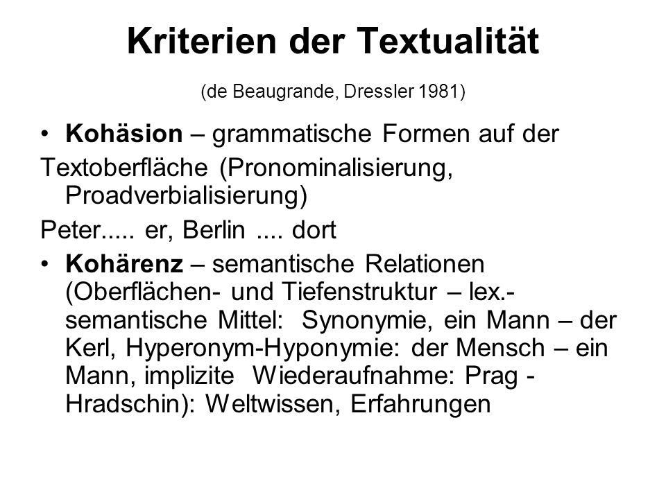 Kriterien der Textualität (de Beaugrande, Dressler 1981)