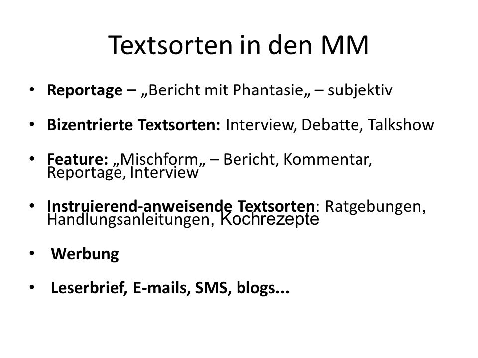 "Textsorten in den MM Reportage – ""Bericht mit Phantasie"" – subjektiv"