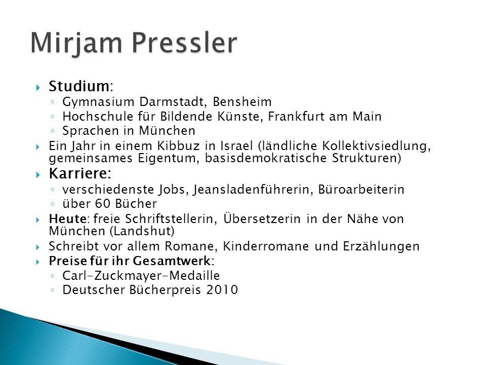 Mirjam Pressler Studium: Karriere: Gymnasium Darmstadt, Bensheim