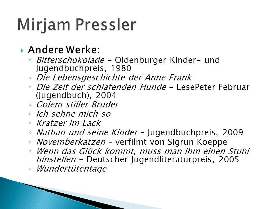 Mirjam Pressler Andere Werke: