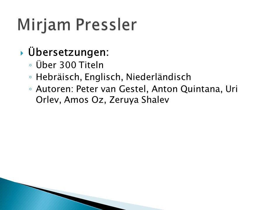 Mirjam Pressler Übersetzungen: Über 300 Titeln