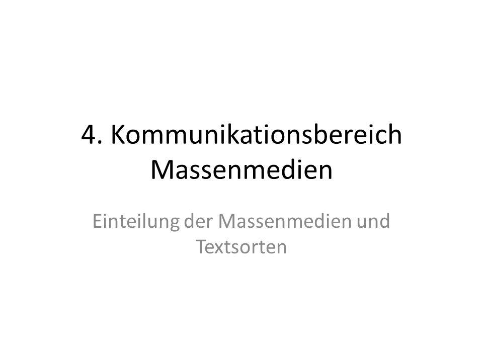 4. Kommunikationsbereich Massenmedien