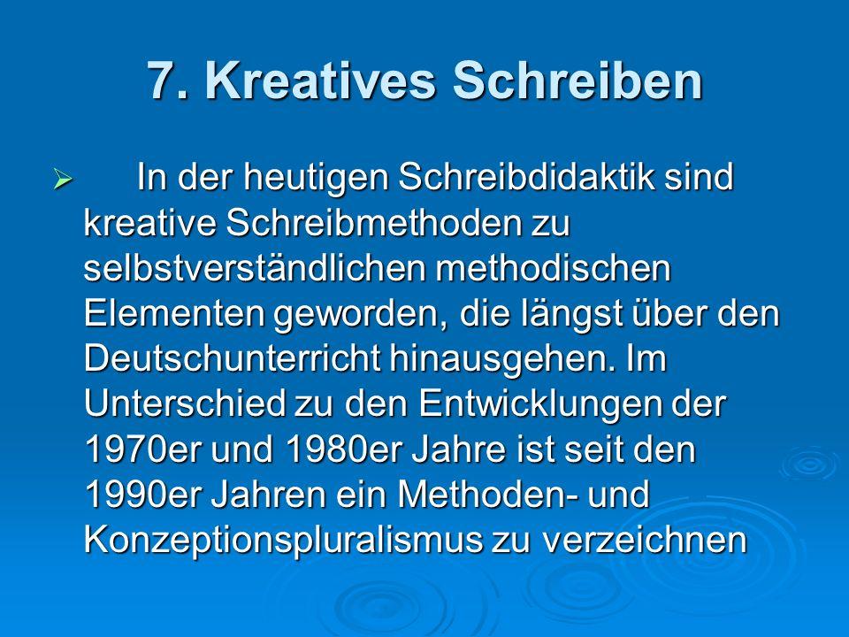 7. Kreatives Schreiben