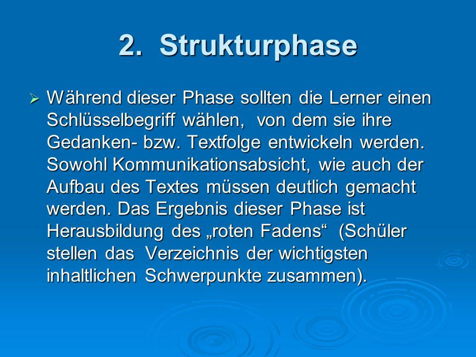 2. Strukturphase